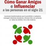 Libro Como Ganar Amigos e Influenciar a las Personas en el Siglo 21