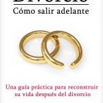 Libro: Divorcio: Cómo salir adelante