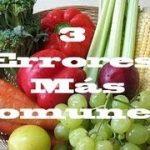 Los 3 Errores más Comunes al Iniciar una Dieta Vegana o Vegetariana