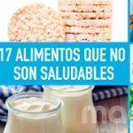 17 alimentos con fama de ser muy sanos, pero que no lo son