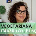 DIETA VEGETARIANA ¿ES COMPATIBLE CON LA BÚSQUEDA Y EL EMBARAZO? | Suddenly This